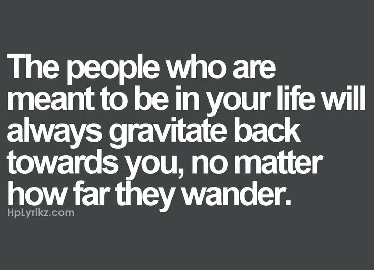 Sometimes you just need to let people wonder off on their own for a little bit, if they are meant to be in your life they will find their way back :)