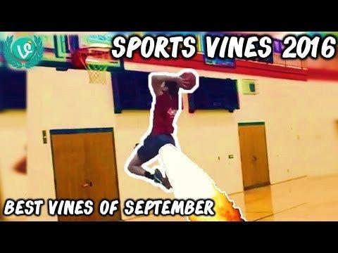 Sports Vines 2016 September Best Football Basketball Baseball Soccer