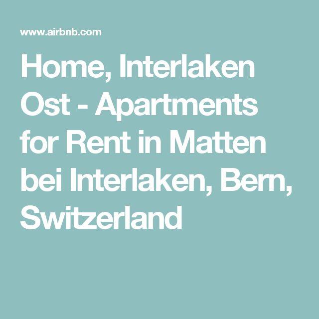 Home, Interlaken Ost - Apartments for Rent in Matten bei Interlaken, Bern, Switzerland