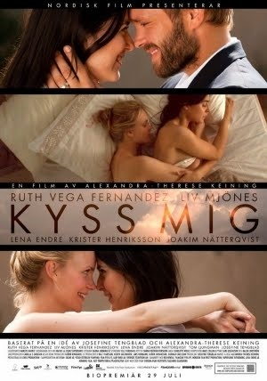 predictable but beautiful: Kiss Me (Kyss mig) by Alexandra-Therese Keining, 2011 (NR)