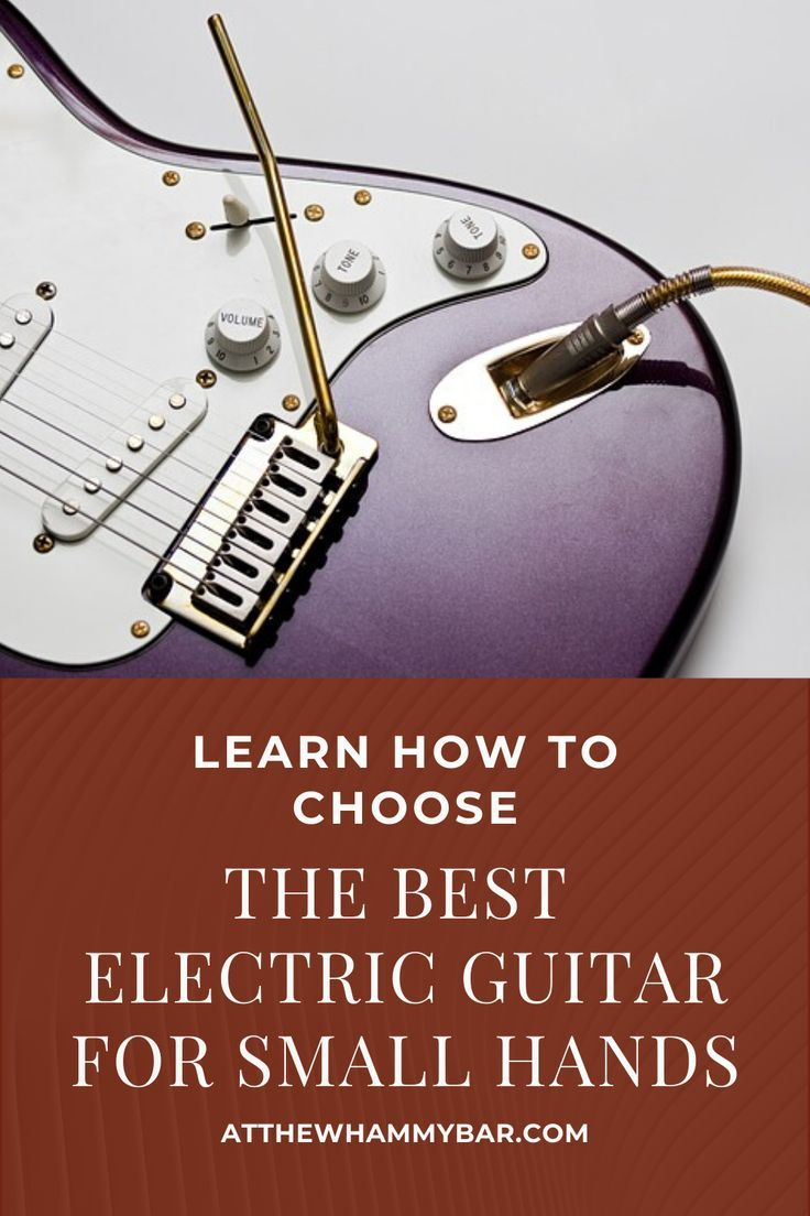 Best Electric Guitar For Small Hands Cool Electric Guitars Best Guitar For Beginners Electric Guitar