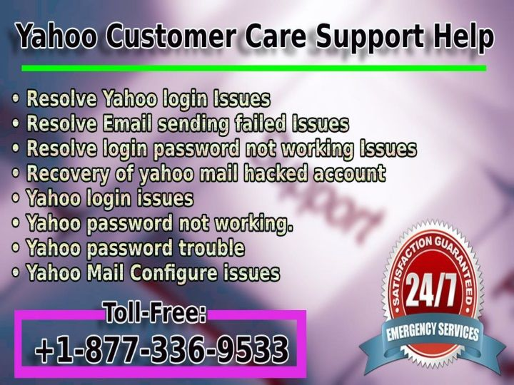Contact Yahoo Mail Phone Number 1-877-336-9533 For USA