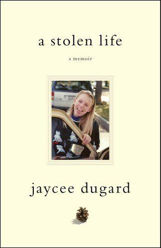a stolen life - the jaycee dugard story
