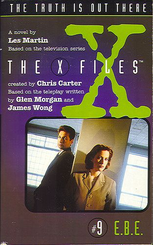 E.B.E. X-Files #9 HarperCollins/Voyager 1997 100 pages  From the back cover: E.B.E. Spells Danger  An unidentified falling object has hit the ground in the Middle East. Yet somehow its cargo winds up in the back of a truck in West Virginia. Mulder suspects it is a Extraterrestrial Biological Entity, an E.B.E. - a living, breathing, space alien. If he can find it, he can finally prove we are not alone.  But Mulder's cross-country quest for the alien quickly turns into a terror trip. S...