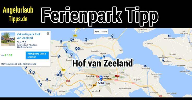 Ferienpark Tipp Holland | Hof van Zeeland Buitenplaats
