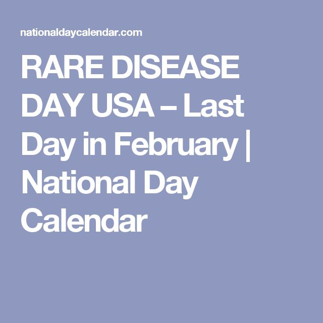 RARE DISEASE DAY USA – Last Day in February | National Day Calendar