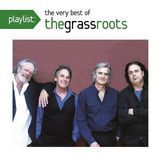 Playlist: Very Best of the Grass Roots [CD]