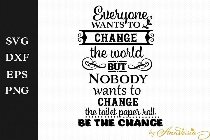 Be The Change Bathroom Svg Decal Free Design Of The Week