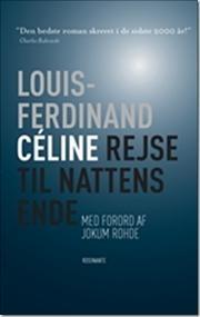 Rejse til nattens ende af Louis Ferdinand Céline, ISBN 9788763808958