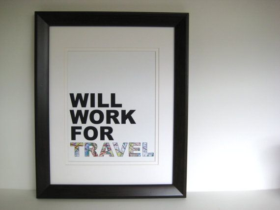Travel quote print poster will work for travel by PatinaPrintShop