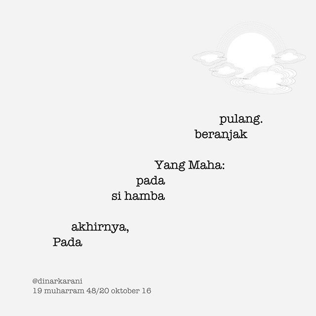 WEBSTA @ dinarkarani - untuk temanku,bumi ini sajadah......#puisi#puisipendek#eksperimenkata#penjamahkata #kopidanpuisi #sajak#syair#renunganspiritual#dinarkarani #lillah#eksperimengrafis#poetsofig#words #sastraindonesia