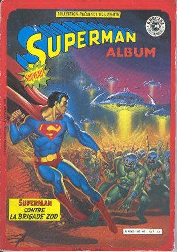 Collection Présence de l_avenir Superman contre la brigade Zod est un album de bande dessinée ou comics, édité par les éditions SAGEDITION - Comics-France.com