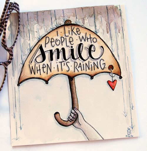 "inktober day sixteen, prompt: ""wet"" rain or shine, its a beautiful day.... so much to smile about! xox click ..."