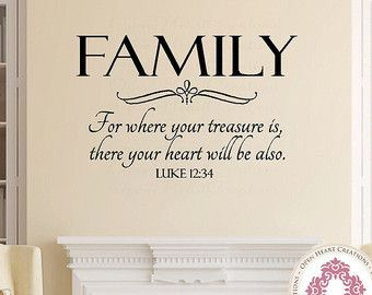 Family Wall Decal - For Where Your Treasure Is Luke 12 34 Christian Scripture Vinyl Lettering ...