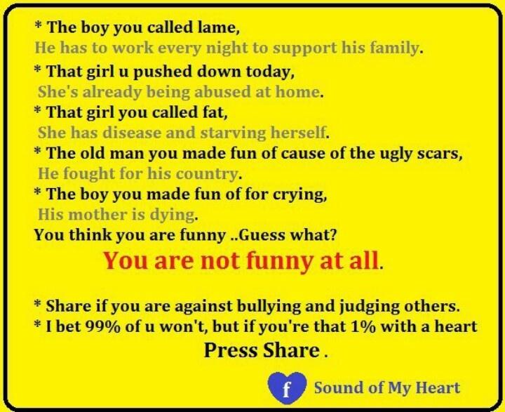 No bullying, no judging! | Great Quotes & Signs ... No Bullying Slogans