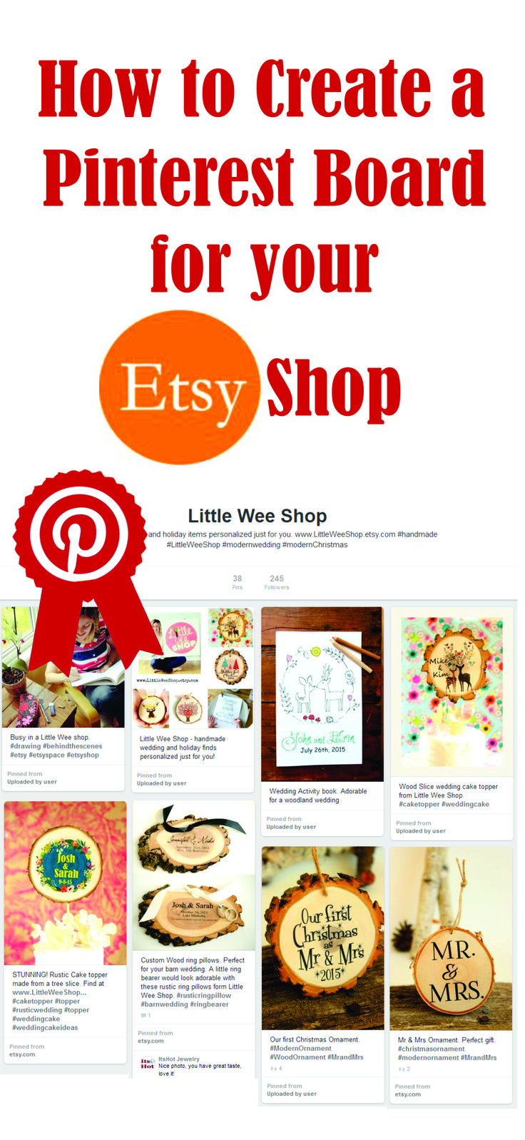 How to create a Pinterest board for your ETSY shop.  Great tips! Learn how to create a board to represent your Etsy business with a visual board of your shop. FOLLOW Little Wee Shop for other great pins like these. #EtsyShop #BestPinterestBoard #Etsy