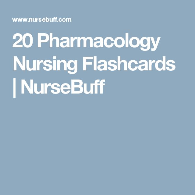 20 Pharmacology Nursing Flashcards | NurseBuff