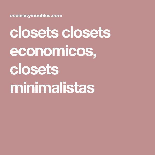 closets closets economicos, closets minimalistas
