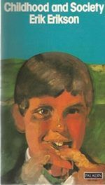 Childhood and Society - Erik Erikson