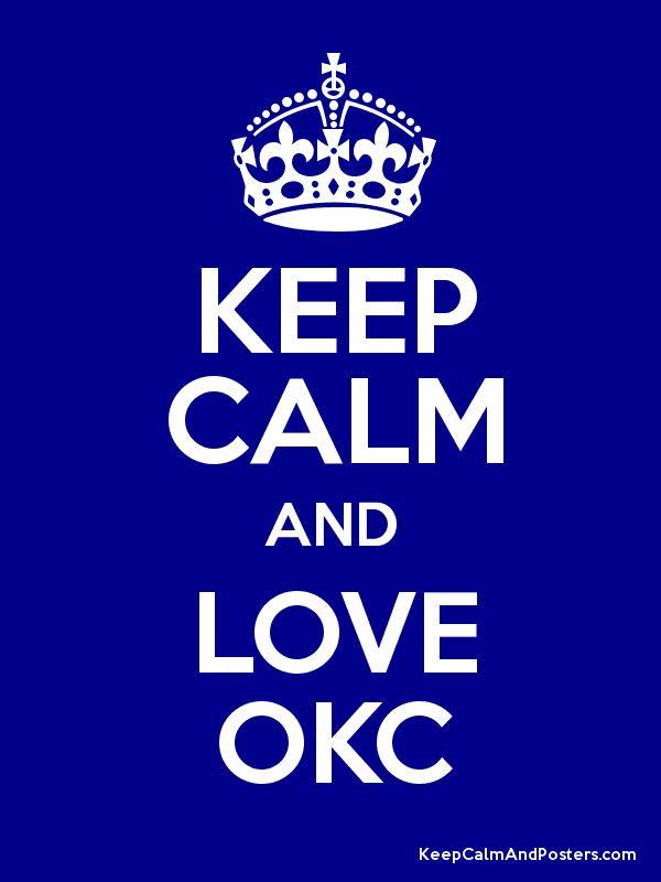 Keep Calm And Love Oklahoma City