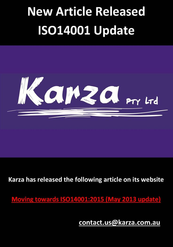 Karza has released the following article on its website  Moving towards ISO14001:2015 (May 2013 update)
