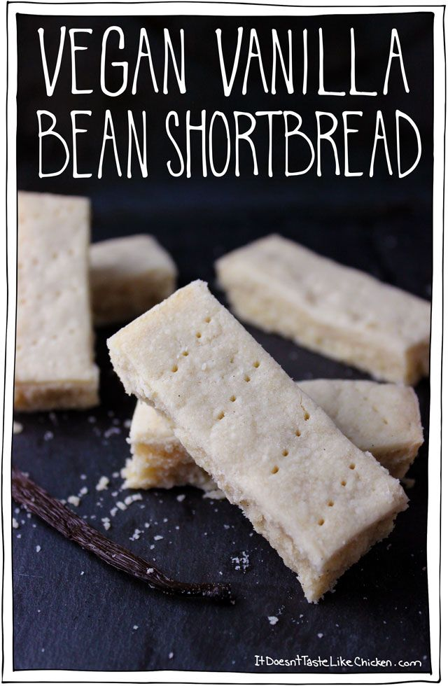 Vegan Vanilla Bean Shortbread. Just 4 ingredients! The classic buttery, melt in your mouth cookie. Goes perfectly with tea. #itdoesnttastelikechicken