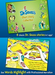 Dr.Seuss Short Story Collection App - 8 Dr.Seuss Stories in one app, kids can read themselves, or have the narration on, or record their own reading