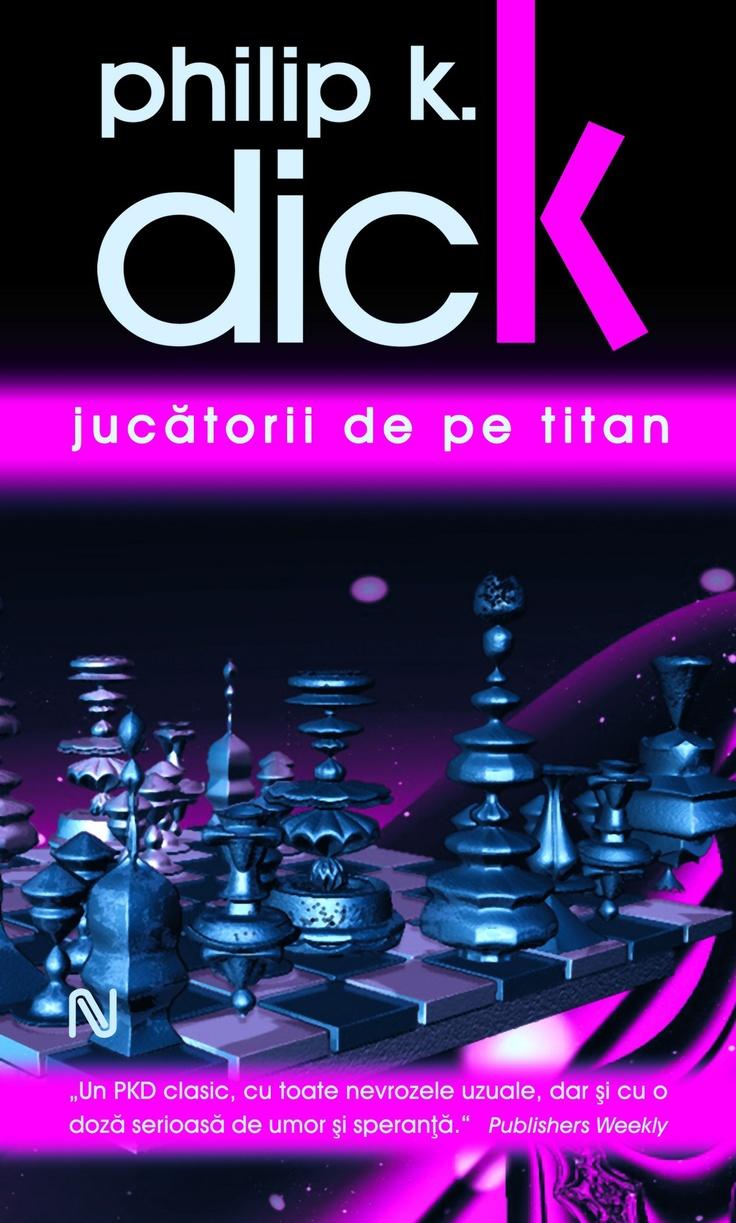 De simbata, 21 iulie, la chioscurile de presa, a aparut Jocurile de pe Titan de Philip K Dick la numai 10 lei. Great Sci-Fi writer :)