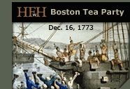 The Boston Tea Party!  On a cold evening in December of 1773, a small band of patriots made history when they dumped three ships worth of valuable tea into Boston Harbor.  This protest against unfair taxation was one of the final incidents that led to the start of the Revolutionary War a few short years and a few short miles from Griffon Wharf in Boston Harbor.