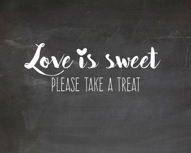Love Is Sweet Please Take A Treat Free Wedding Printable