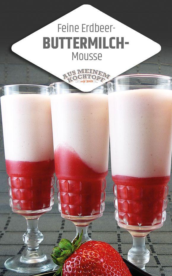 Köstliche Erdbeer-Buttermilch-Mousse. Erfrischend, fruchtig, süß. Aber nicht zu süß. Die Präsentation im Glas ist ein echter Hingucker.