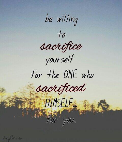 Sacrifice // quote it.