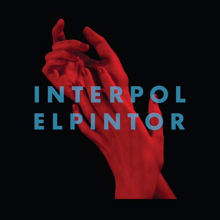 interpol el pintor OMG INTERPOL HAS A NEW ALBUM COMING OUT