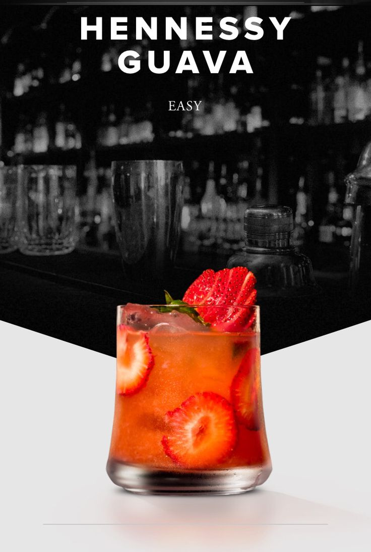 Hennessy Guava  INGREDIENTS  1 ½ oz Hennessy V.S 2-3 Strawberry slices 1 Lime wedge 2 oz Guava Juice DIRECTIONS  Muddle strawberries and lime wedge. Add Hennessy V.S and ice and shake. Strain into a rocks glass. Garnish with a strawberry slice.