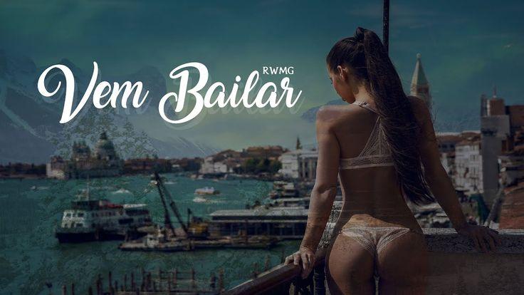 RWMG - Vem Bailar (Official)