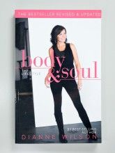 Body & Soul: The Lifestyle by Pastor Dianne Wilson