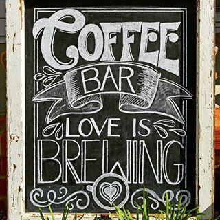 Coffee Bar, Love is Brewing - Caroline's Lettering Co ...