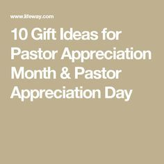 10 Gift Ideas for Pastor Appreciation Month & Pastor Appreciation Day
