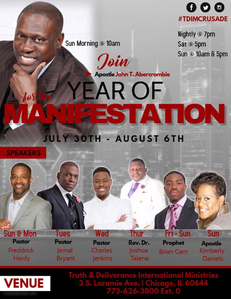 Join Truth & Deliverance International Ministries & Apostle John T. Abercrombie for their Annual Crusade on July 30th - August 6, 2017 ft Apostle John T. Abercrombie 7/30 @ 10a, Pastor Freddrick Hardy 7/30 @ 5p & 7/31 @ 7p, Pastor Jamal Bryant 8/1 @ 7p, Pastor Charles Jenkins 8/2 @ 7p, Rev. Dr. Joshua Talena 8/3 @ 7p, Prophet Brian Carn 8/4 @ 7p, 8/5 & 8/6 @ 5pm, Apostle Kimberly Daniels 8/6 @ 10a.  Location: TDIM 3 South Laramie Avenue, Chicago, IL 60644  For More Info: 773-626-3800 Ext. 0…