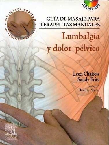 Guía De Masaje Para Terapeutas Manuales Lumbalgia Y Dolor Pélvico Dvd Rom Masaje Masoterapia Masajes Corporales