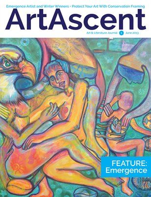 My short story: Emergence is in this issue. ArtAscent: ArtAscent June2013 V1, $18.00 from HP MagCloud