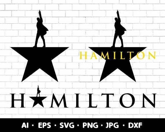 Hamilton Svg American Musical Broadway Print Design Digital Download Png Cricut By Customizedsvg 3 43 Usd Cricut Crafts Cricut Crafty Moms