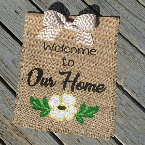 Check out this item in my Etsy shop https://www.etsy.com/listing/498737390/welcome-to-our-home-burlap-garden-flag #etsy #handmade #homedecorations #burlap #yard #gardenflag #gardendecor #mom #burlapflag #burlap