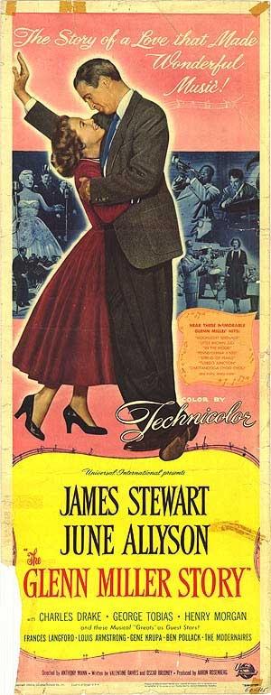 The Glenn Miller Story (1954) USA Universal Musical D: Anthony Mann. James Stewart, June Allyson 04/10/04