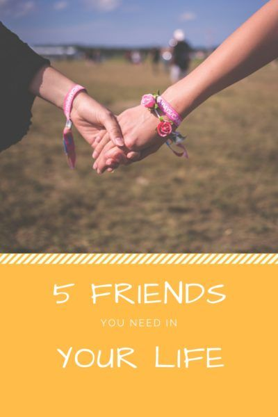 The Five Friends You Need in Your Life