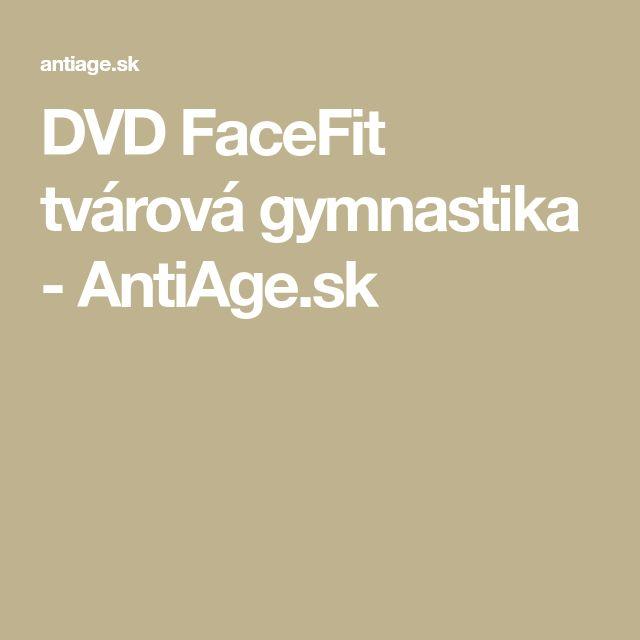 DVD FaceFit tvárová gymnastika - AntiAge.sk
