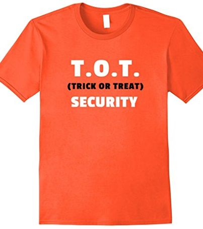 Funny Halloween shirt for Mom or Dad.  This tee shirt is great for trick or treating with the kids!  Halloween is on the way, soon it will be time for scary witches, creepy ghosts, and trick or treat time!  Be ready with this hilarious Trick Or Treat Security Tshirt!  It's Halloween, Witches!  Boo!