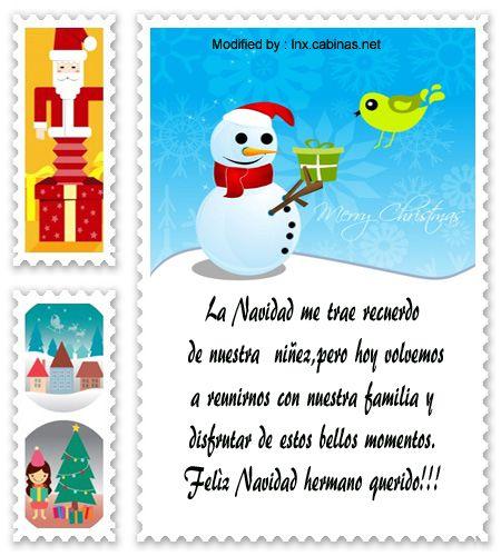 frases bonitas para enviar en a mi hermano,carta para enviar en Navidad para mi hermano: http://lnx.cabinas.net/mensajes-de-navidad-para-un-hermano/