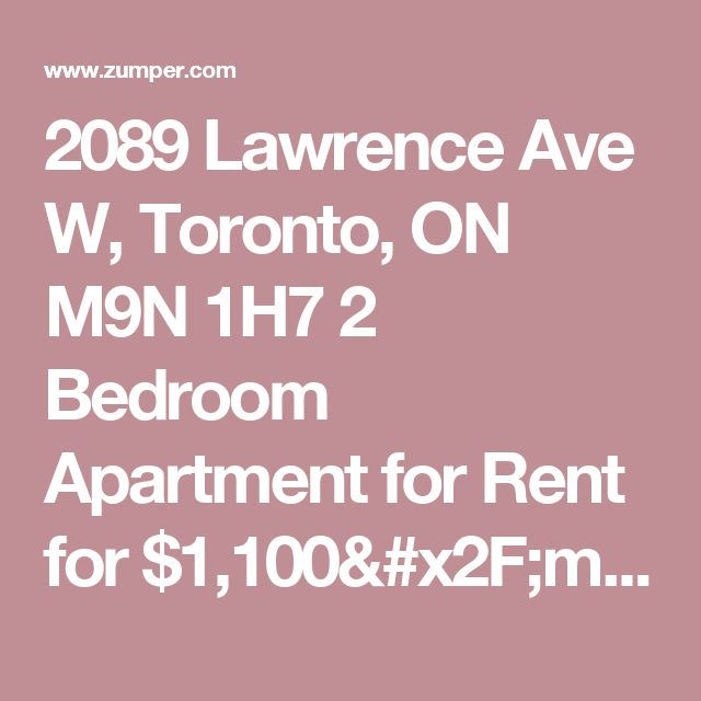 2089 Lawrence Ave W, Toronto, ON M9N 1H7 2 Bedroom Apartment for Rent for $1,100/month - Zumper
