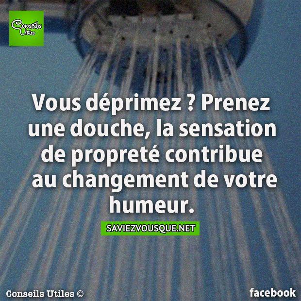 Vous déprimez ? Prenez une douche, la sensation de propreté contribue au changement de votre humeur.